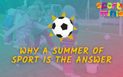 Why A Summer of Sport is the Answer
