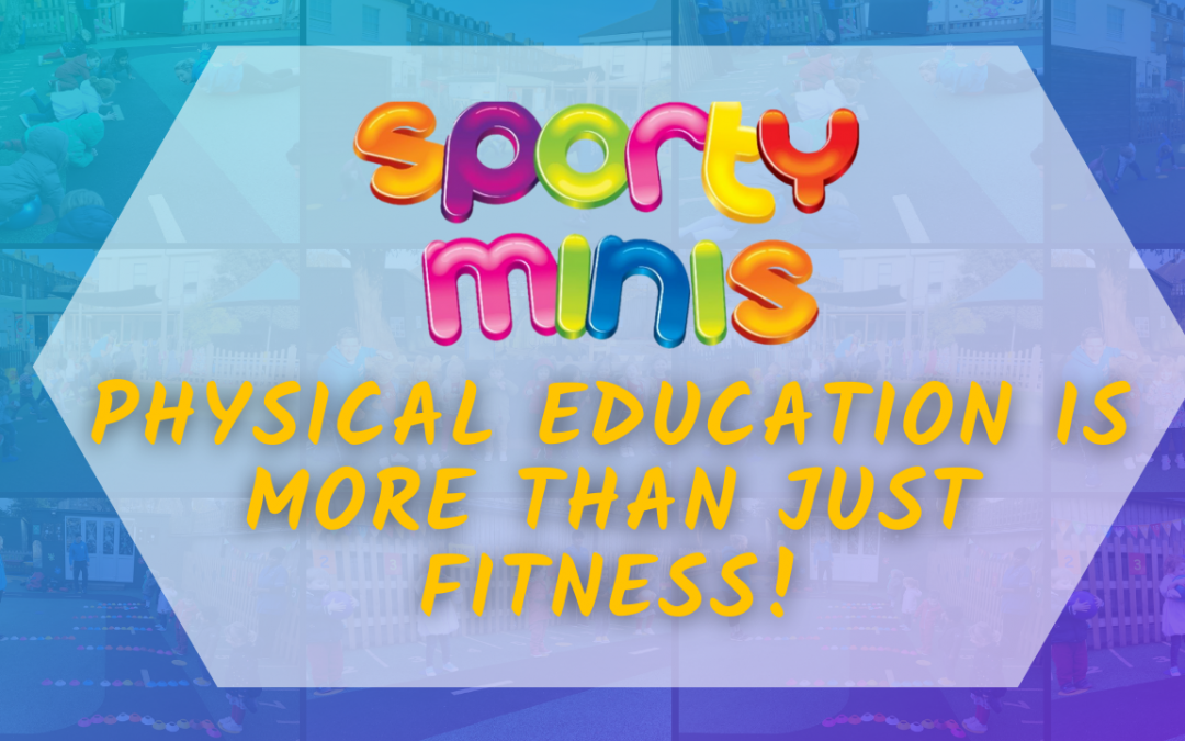 Physical Education is more than just fitness!
